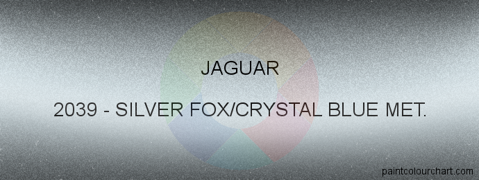 Jaguar paint 2039 Silver Fox/crystal Blue Met.