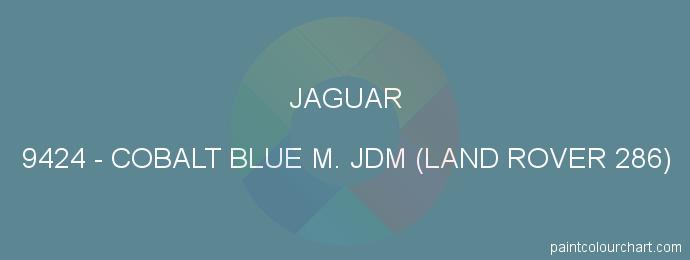 Jaguar paint 9424 Cobalt Blue M. Jdm (land Rover 286)