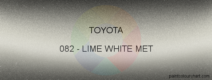 Toyota paint 082 Lime White Met