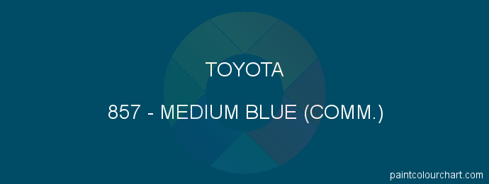Toyota paint 857 Medium Blue (comm.)