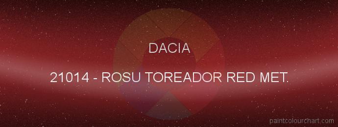 Dacia paint 21014 Rosu Toreador Red Met.
